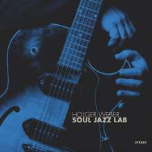 Holger Weber: Soul Jazz Lab, CD