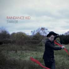 Raindance Kid: Swayer, CD