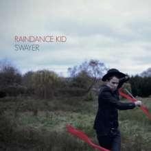 Raindance Kid: Swayer, CD