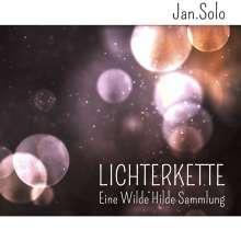 Jan.Solo: Lichterkette (Eine Wilde Hilde Sammlung), CD