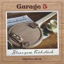 Garage 3: Blues zum Frühstück, CD