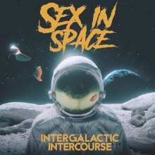 Sex In Space: Intergalactic Intercourse, CD