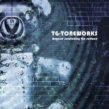 TG-Toneworks: Beyond Scratching The Surface, CD