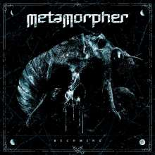 Metamorpher: Becoming, CD
