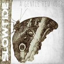 Slowtide: A Gentle Reminder, CD