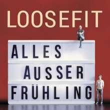 Loosefit: Alles außer Frühling, CD