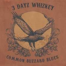 3 Dayz Whizkey: Common Buzzard Blues, CD