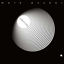 Mark Pusker: Circles In Time, CD