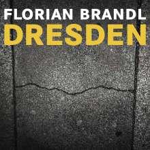 Florian Brandl: Dresden, CD