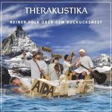 Therakustika: Reiner Folk über dem Kuckucksnest, CD