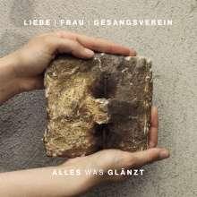 Liebe Frau Gesangsverein: Alles was glänzt, CD