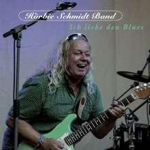 Hörbie Schmidt: Ich liebe den Blues, CD