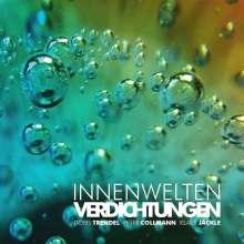 Innenwelten: Verdichtungen, CD
