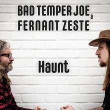 Bad Temper Joe & Fernant Zeste: Haunt, CD