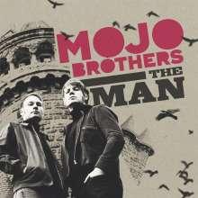 "Mojo Brothers: The Man / Good Bye Baby, Single 7"""