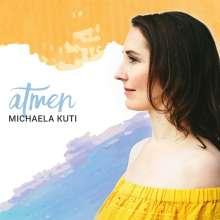 Michaela Kuti: Atmen, CD