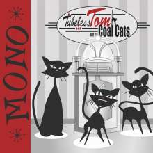 Tubeless Tom and the Coal Cats: Mono, CD