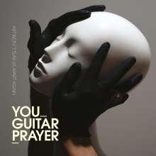 You Guitarprayer: Art Won't Tear Us Apart Again, LP