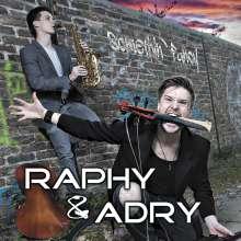 Raphy & Adry: Somethin' Fancy, CD