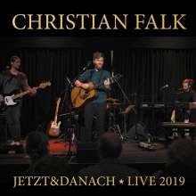 Christian Falk: Jetzt & Danach: Live 2019, CD