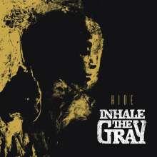 Inhale The Gray: Hide, CD