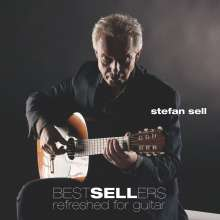 Stefan Sell - Bestsellers refreshed for Guitar, CD