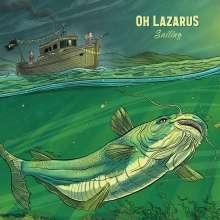 Oh Lazarus: Sailing, LP