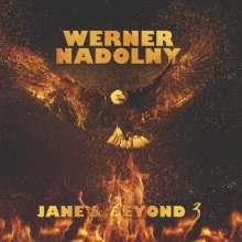 Werner Nadolny: Jane & Beyond 3, CD
