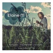 Elaine M: Fantasie - Träumereien und mehr..., CD