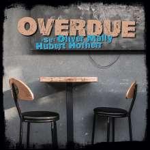 """Hubert Hofherr """"Sir"""" Oliver Mally: Overdue, LP"""