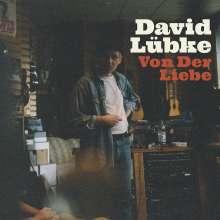 David Lübke: Von der Liebe, CD