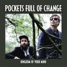 Pockets Full Of Change: Kingdom Of Your Mind, CD