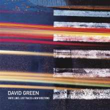 David Green: White Lines, Lost Traces & New Directions, CD