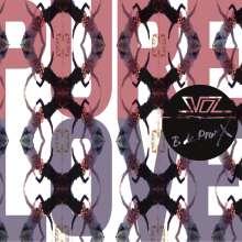 Svoz & B de Pronx: Pure Love, LP