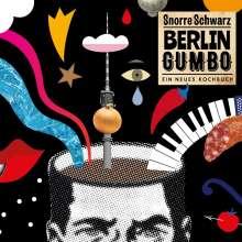 Snorre Schwarz: Berlin Gumbo, CD