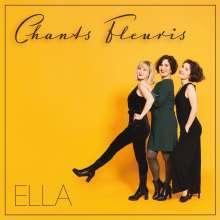 Chants Fleuris: Ella, CD