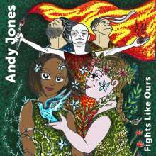 Andy Jones: Fights Like Ours, CD