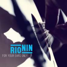 Rio Nin: For Your Ears Only, CD