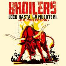 Broilers: Loco Hasta La Muerte - EP Collection, LP