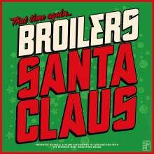 Broilers: Santa Claus (180g) (Limitierte Erstauflage im nummerierten Klappcover), LP