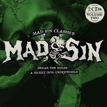 Mad Sin: Break The Rules/A Ticket Into Underworld, 2 CDs