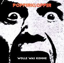 Popperklopper: Wolle was komme (Limited-Edition) (Orange Translucent With Black Splatter Vinyl), LP