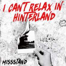 Missstand: I Can't Relax In Hinterland, 2 CDs