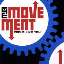 The Movement: Fools Like You (180g) (Limited-Edition) (Colored Vinyl), LP