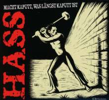 Hass: Macht kaputt, was längst kaputt ist, CD
