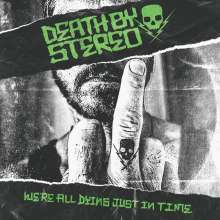 Death By Stereo: We're All Dying Just In Time, CD