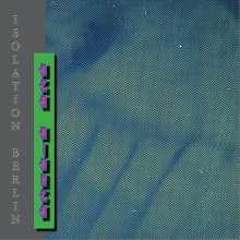 Isolation Berlin: Ich gehör nur mir allein, LP