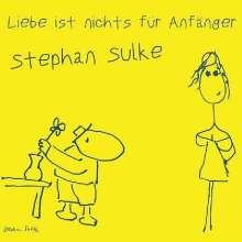 Stephan Sulke: Liebe ist nichts für Anfänger, 1 LP und 1 CD