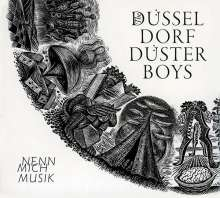 The Düsseldorf Düsterboys: Nenn mich Musik, CD