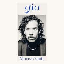 Gio: Mirrors & Smoke, LP
